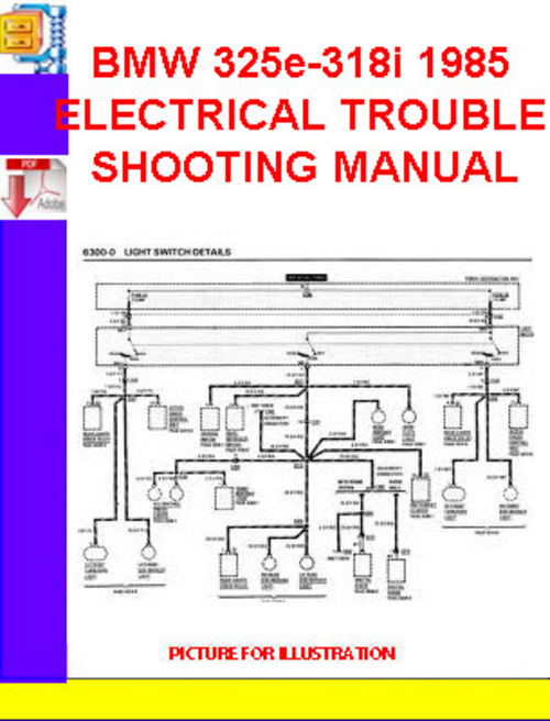 Bmw 325e-318i 1985 Electrical Troubleshooting Manual