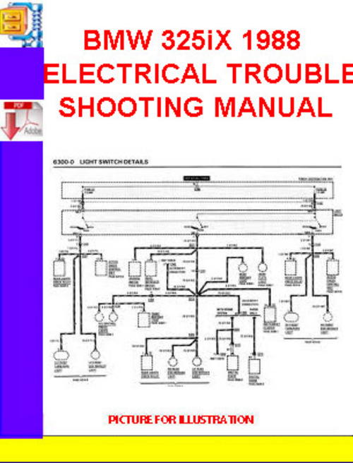 Pay for BMW 325iX 1988 ELECTRICAL TROUBLESHOOTING MANUAL