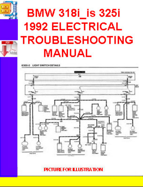 Pay for BMW 318i_is 325i 1992 ELECTRICAL TROUBLESHOOTING MANUAL