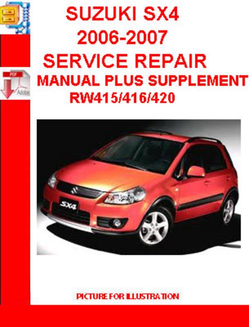 suzuki sx4 2006 2007 service repair manual plus supplement down rh tradebit com 2007 suzuki sx4 service manual pdf 2007 suzuki rm 85 service manual