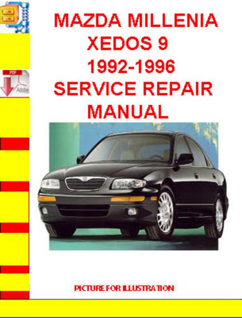 mazda millenia xedos 9 1992 1996 service repair manual download m rh tradebit com 1993 Mazda Millenia S 1998 Mazda Millenia