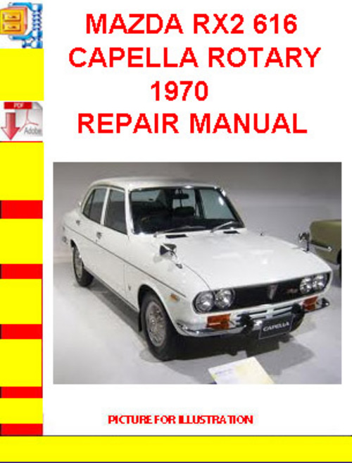 Mazda Rx2 616 Capella Rotary 1970 Repair Manual