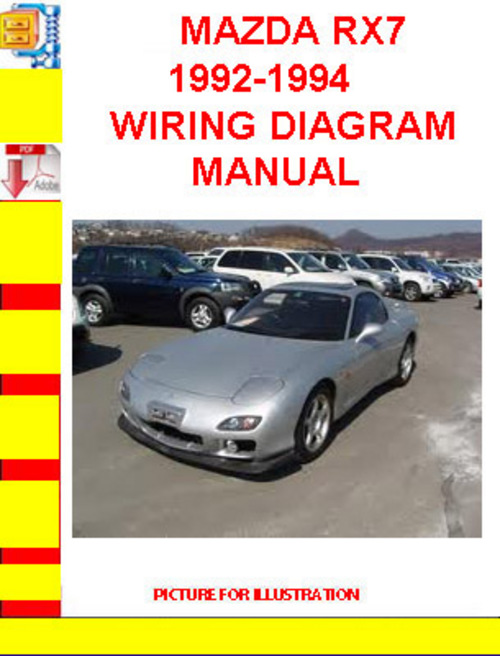 Mazda Rx7 1992-1994 Wiring Diagram Manual