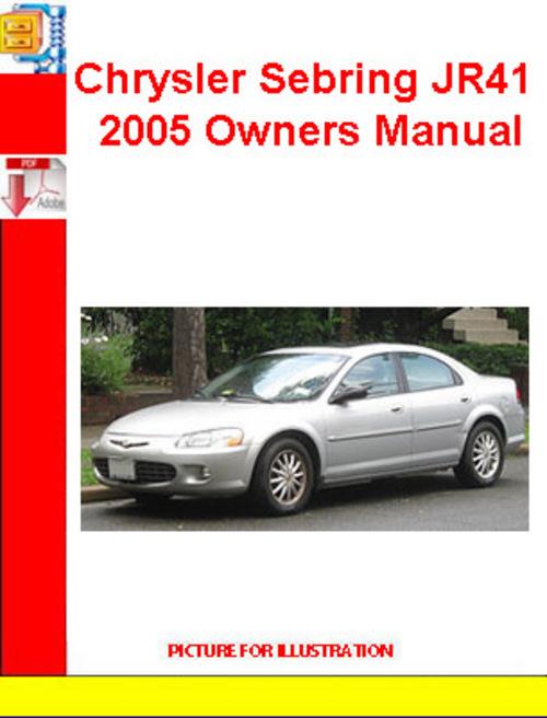 chrysler sebring jr41 2005 owners manual download. Black Bedroom Furniture Sets. Home Design Ideas