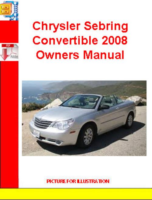 chrysler sebring convertible 2008 owners manual download manuals. Black Bedroom Furniture Sets. Home Design Ideas
