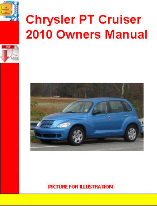 Pay for Chrysler PT Cruiser 2010 Owners Manual