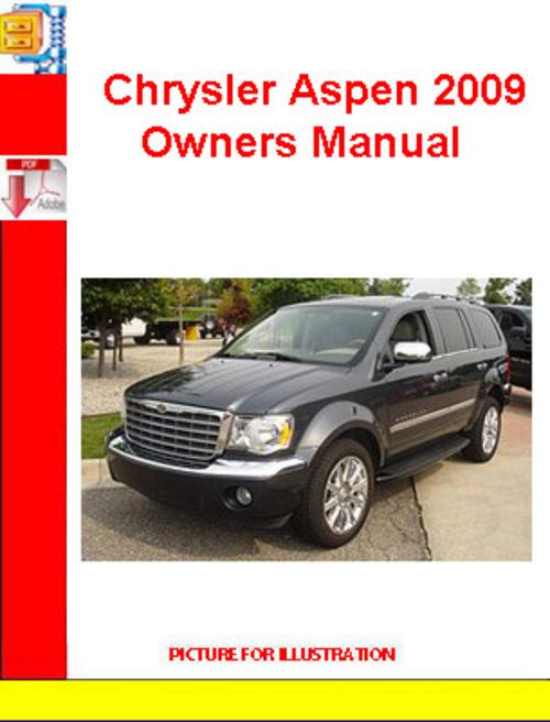 Pay for Chrysler Aspen 2009 Owners Manual