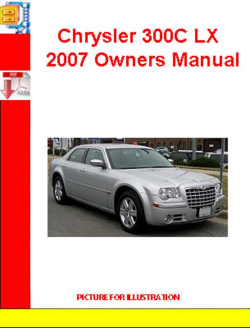 28 2007 chrysler 300 owners manual 40907 2007. Black Bedroom Furniture Sets. Home Design Ideas