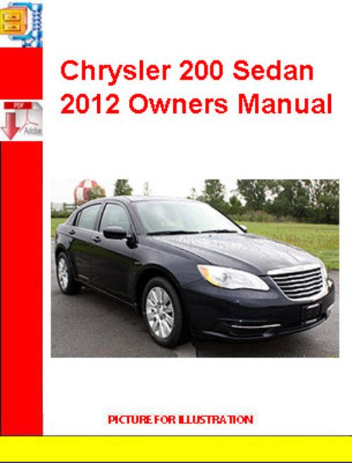 chrysler 200 sedan 2012 owners manual download manuals. Black Bedroom Furniture Sets. Home Design Ideas