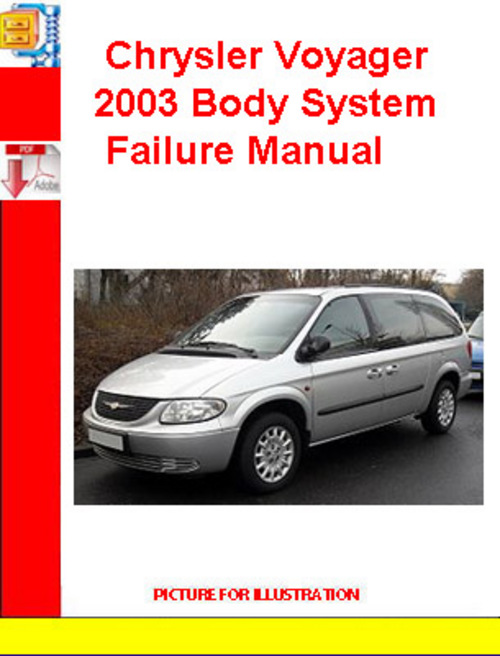 Pay for Chrysler Voyager 2003 Body System Failure Manual
