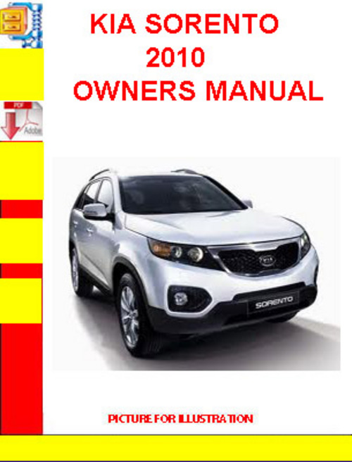 kia sorento 2010 owners manual download manuals technical rh tradebit com 2010 kia forte koup owners manual pdf 2011 kia sorento owners manual download