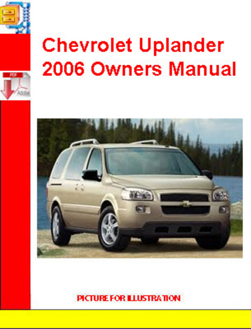 chevrolet uplander 2006 owners manual download manuals tech rh tradebit com 06 Chevy Uplander Interior 2006 chevrolet uplander repair manual pdf