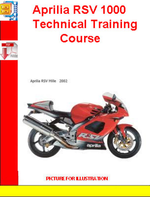 aprilia rsv 1000 technical training course download manuals rh tradebit com 2003 Aprilia RSV 1000 2003 Aprilia RSV 1000