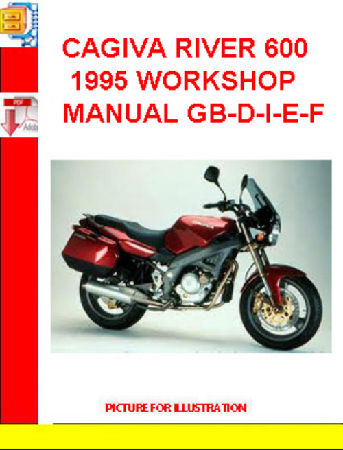Pay for CAGIVA RIVER 600 1995 WORKSHOP MANUAL GB-D-I-E-FF