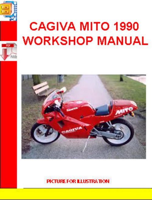 Pay for CAGIVA MITO 1990 WORKSHOP MANUAL