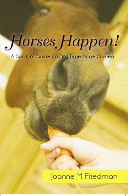 Pay for Horses Happen:  A Survival Guide For First-Time Horse Owners