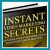 Thumbnail Instant Video Marketing Secrets - Make Money