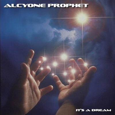 Pay for Alcyone Prophet - Its A Dream