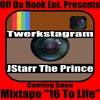 Thumbnail J-Starr The Prince- Twerkstagram Prod By Jay Blitz