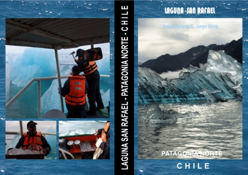 Pay for Lagoon San Rafael - North Patagonia  - Chile