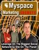 Thumbnail MySpace Marketing Secrets - 5 step success secrets to MySpace Marketing riches