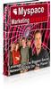 Thumbnail MySpace Marketing Secrets