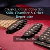 Thumbnail Classical Guitar Solo chamber and other repertoire sheet music collection