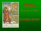 Thumbnail Christmas Outside of Eden by coningsby dawson