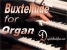Thumbnail BUXTEHUDE for Organ sheet music