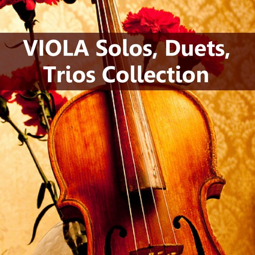 Pay for HUGE VIOLA Solos Duets Trios Sheet Music Collection Download