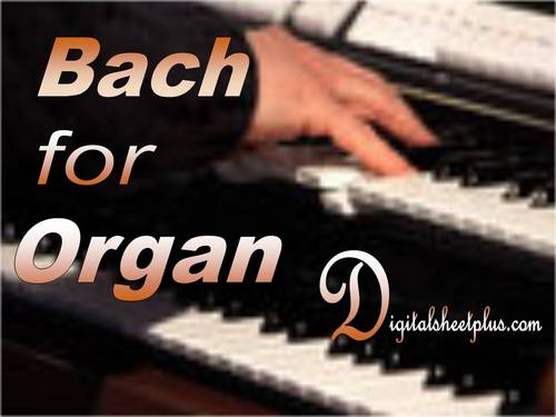 Pay for BACH for ORGAN sheet music collection