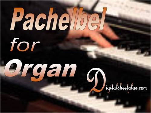 Pay for PACHELBEL for ORGAN sheet music
