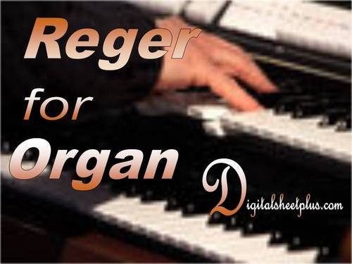 Pay for REGER for ORGAN sheet music