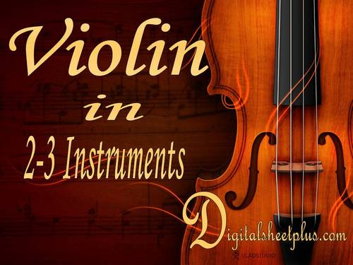Pay for VIOLIN in TWO or THREE INSTRUMENTS sheet music collection in pdf format
