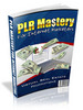 Thumbnail PLR Mastery For Internet Marketers