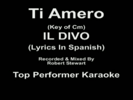 Il divo ti amero key cm karaoke cd g video - Il divo ti amero ...