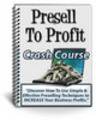 Thumbnail Presell to Profit -Crash Course