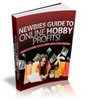 Thumbnail Newbies Guide To Online Hobby Profits