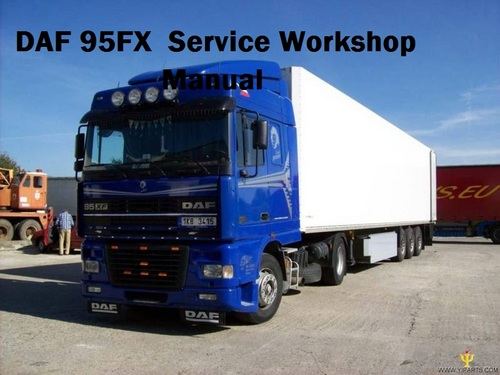 Pay for DAF 95XF Series Workshop Manual full