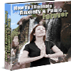 Thumbnail How to Get Rid of Panic and Anxiety...For Good!