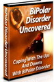 Thumbnail Bipolar Disorder Uncovered: Coping With The Ups And Downs Of Bipolar Disorder