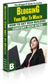 Thumbnail Blogging Your Way To Wealth - How To Get Rich Building Content Rich Sites