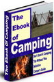 Thumbnail The Ebook of Camping - Don't Start A Camping Trip Without This Definitive Camping Guide