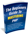 Thumbnail The Beginners Guide To Mastering PHP - Seize The Power Of PHP Programming