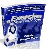 Thumbnail Exercise Your Body Type - Discover and Learn How to Effectively Burn the Fat and Get Fit Specifically for Your Body Type
