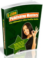 Thumbnail E-zine Publishing Mastery - Your Ultimate Guide to E-zine Profits