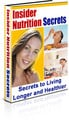 Thumbnail Insider Nutrition Secrets - Secrets to Living Longer and Healthier Revealed By Nutrition Scientist