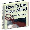 Thumbnail How to Use Your Mind