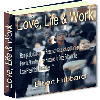 Thumbnail Love, Life and Work - How To Attain The Highest Happiness For One´s Self With The Least Possible Harm To Others