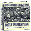 Thumbnail Leaves of Life For Daily Inspiration - A Collection Of The Most Inspiring Quotes, Prayers & Letters